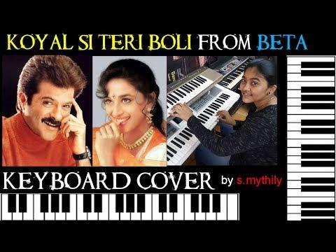 koyal si teri boli from beta keyboard cover by s.mythily
