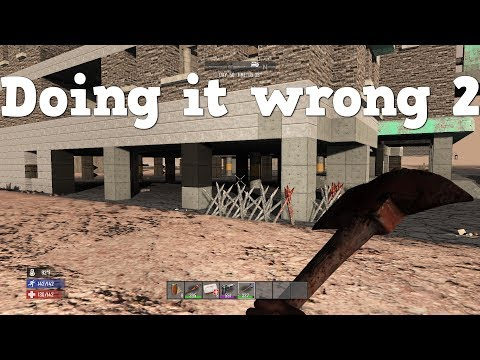 7 Days to Die | PS4 | Doing it wrong 2 | S3 EP29