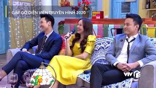 """VTV Giải Trí   Gặp gỡ diễn viên truyền hình 2020   3 người tình màn ảnh thi nhau """"nói xấu"""" Hồng Diễm"""