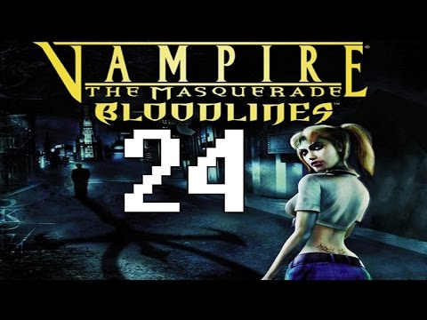 Tigey Plays: Vampire The Masquerade - Bloodlines P.24