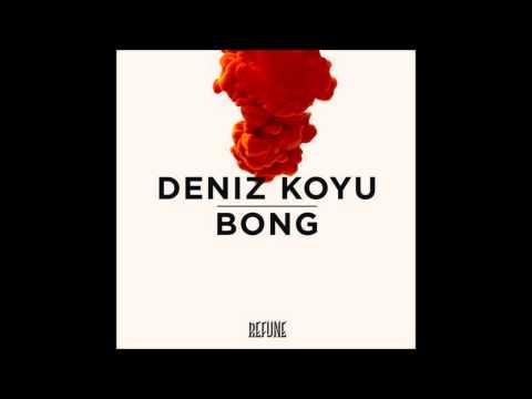 Deniz Koyu - Bong (Radio Harry Ampelas Edit)