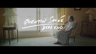 Quentin Sauv? - Dead End (OFFICIAL VIDEO)