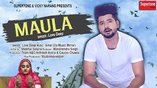 Latest Punjabi Song 2017    MAULA    LOVE - VOICE OF PUNJAB    New Punjabi Songs 2017