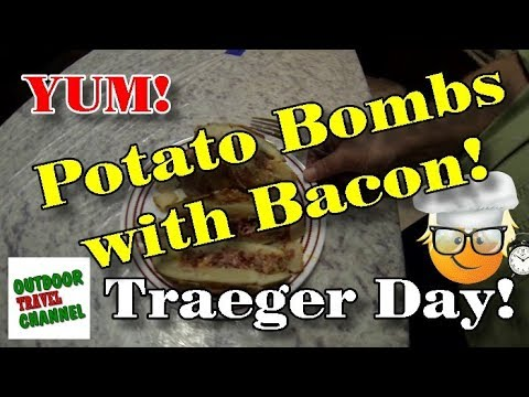 Potato Bombs, and Bacon, on the Traeger Grill   Traeger Grill Day   #traegergrill