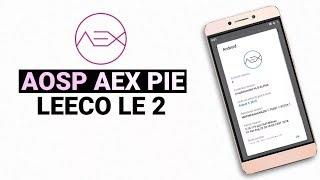 Установка Aex 6.5 Official для Leeco X520-Х528 На примере Leeco X522