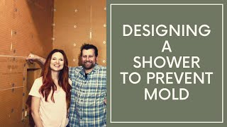 Designing a Shower to Prevent Mold