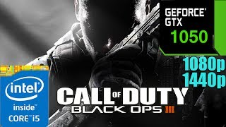 Call of Duty : Black Ops 2 / II  GTX 1050 2GB| Max Settings| 1080p - 1440p