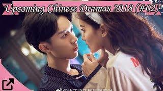 Video Upcoming Chinese Dramas 2018 (#02) download MP3, 3GP, MP4, WEBM, AVI, FLV Agustus 2019