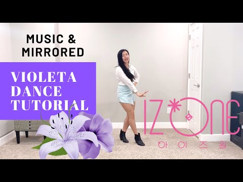 I*ZONE Violeta Dance Tutorial (Dance&Mirrored) | Felicia Tay
