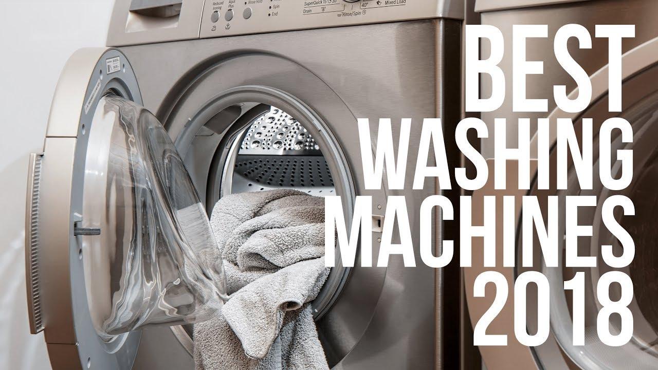Best Washing Machines 2018   Top 10 Best Washing Machine & Dryer 2018