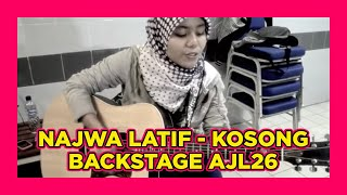 Video Najwa Latif - Kosong (back stage AJL 26) download MP3, 3GP, MP4, WEBM, AVI, FLV November 2017