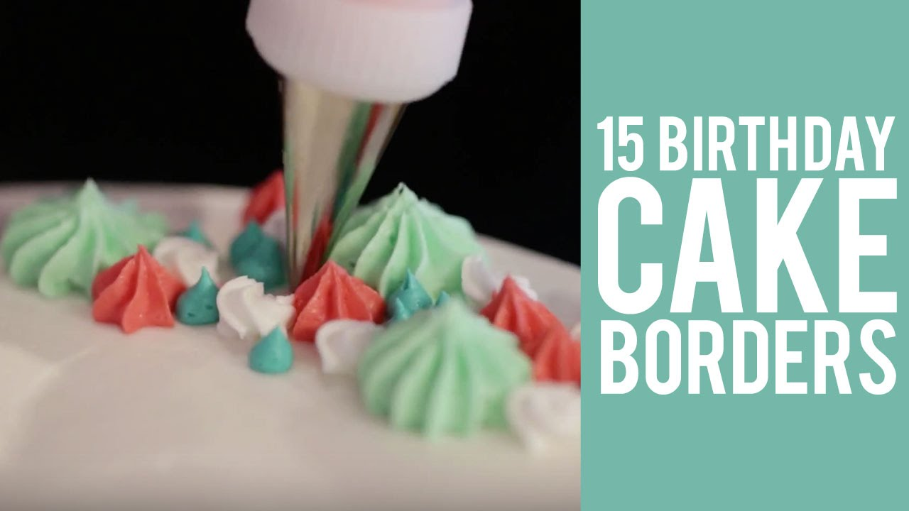 How To Pipe Cake Borders 15 WAYS