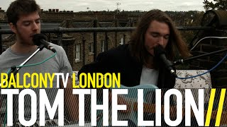TOM THE LION - SILENT PARTNER (BalconyTV)