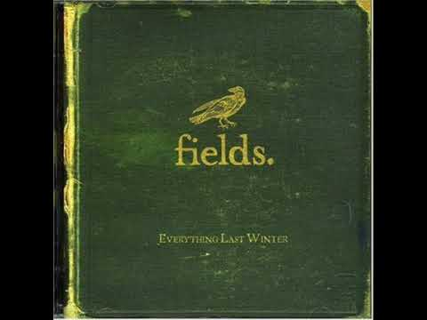 Fields - Song For The Fields