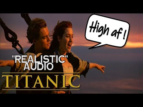 "Titanic Jack And Rose Kiss Scene With ""Realistic"" Audio (No Music)"