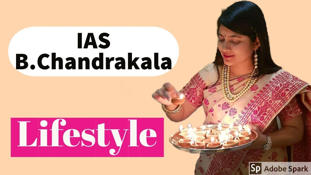 IAS B Chandrakala Sucess story , Biography, lifestyle, Networth,  husband,Salary, Family,lifestory