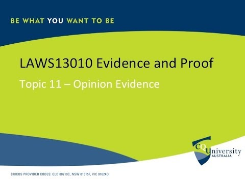 LAWS13010_11 Opinion Evidence