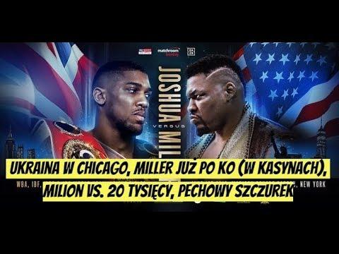 V98: Ukraina w Chicago, Miller już po KO (w kasynach), milion vs. 20 tysięcy, Pechowy Szczurek