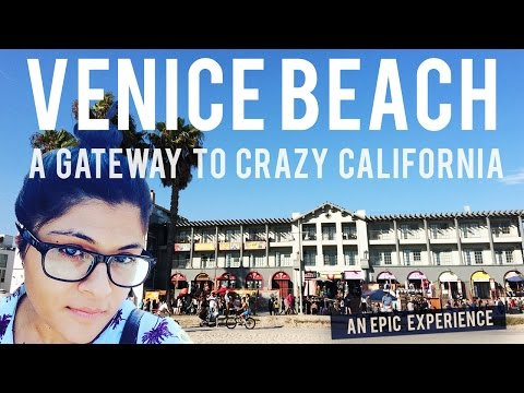 My Beloved Los Angeles Episode 2 : Venice Beach, a must hangout!