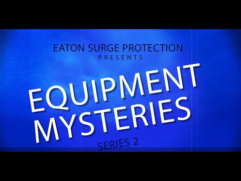 Equipment Failure Mysteries by Eaton Surge Protection: The case of improper installation