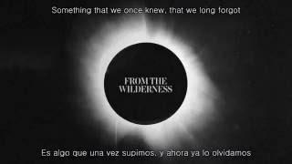 Architects - From The Wilderness (Lyrics/Sub Español)