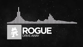 [Electronic] - Rogue - Drive Away [Monstercat Release]