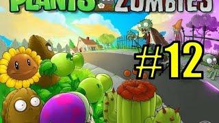 Смотреть Растения против зомби #12