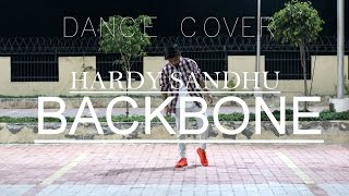 Hardy Sandhu - Backbone | Dance cover | Jaani | B Praak | Zenith Sidhu | Latest Romantic Song 2017