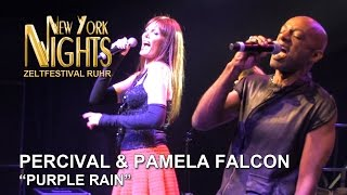 """Purple Rain"" by Pamela Falcon & Percival @ New York Nights (Zeltfestival Ruhr, 24.08.2014) [HD]"
