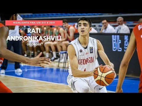 Rati Andronikashvili Highlights Georgia (FIBA U18 Div B) 2019