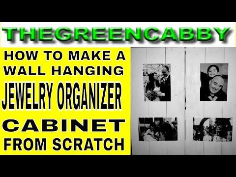 HOW TO MAKE A DIY JEWELRY CABINET | JEWELRY ORGANIZER | JEWLERY BOX BUILD FROM SCRATCH