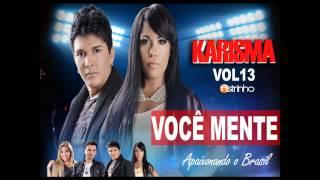 VOCÊ MENTE- Banda Karisma V0L 13