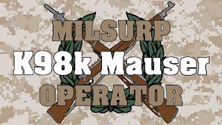 Milsurp Operator: K98k Mauser