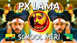 Download lagu SCHOOL MERI (2020) - PX Lama