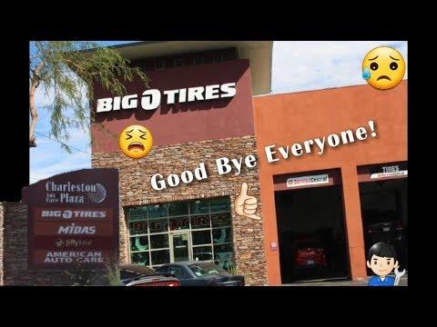 Last Day At Big O Tires