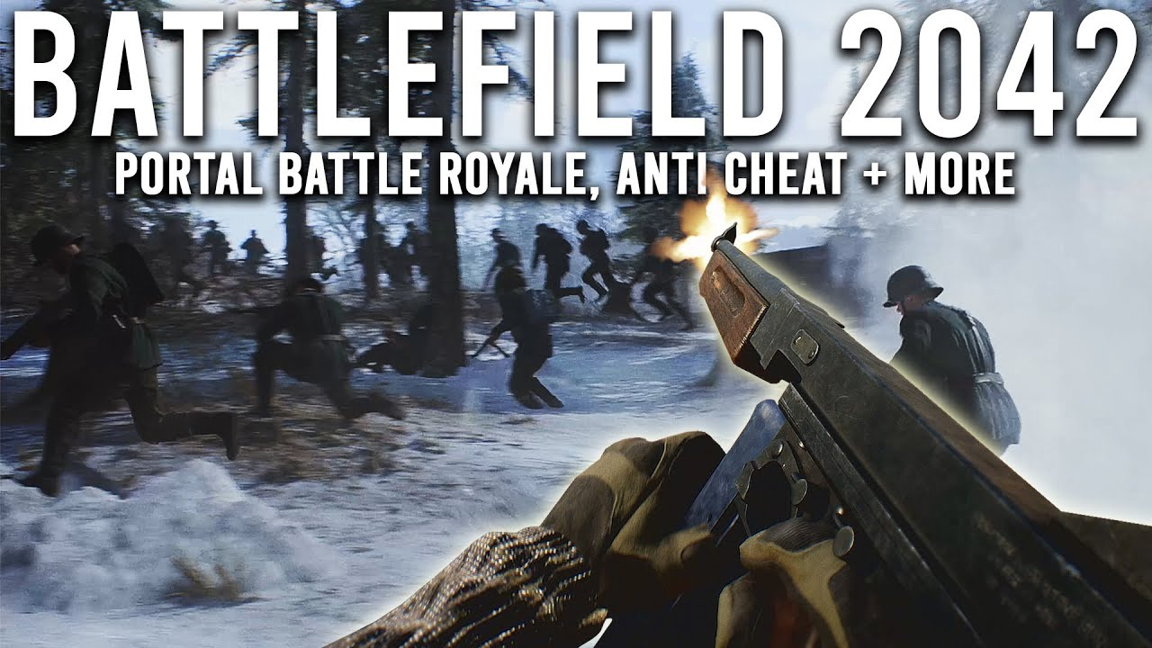 Battlefield 2042 Portal - NEW Gameplay details, BR, Anti Cheat + More!