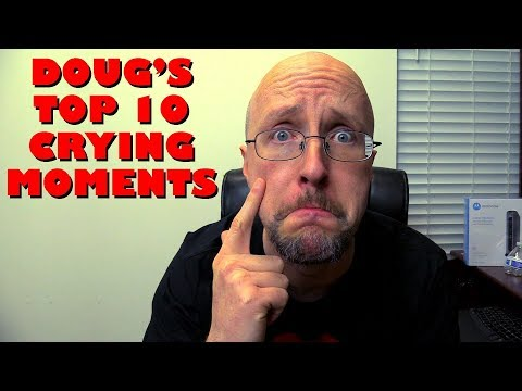 Doug's Top 10 Crying Moments