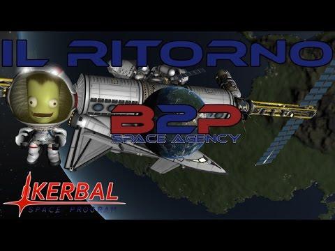 B2P Space Agency 1.0 -  #1 Jebediah di nuovo in azione! - Kerbal Space Program Gameplay ita