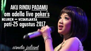 Gambar cover Om adella live  wedarijaksa Pati agustus 2017 _ aku rindu padamu - arneta juliant