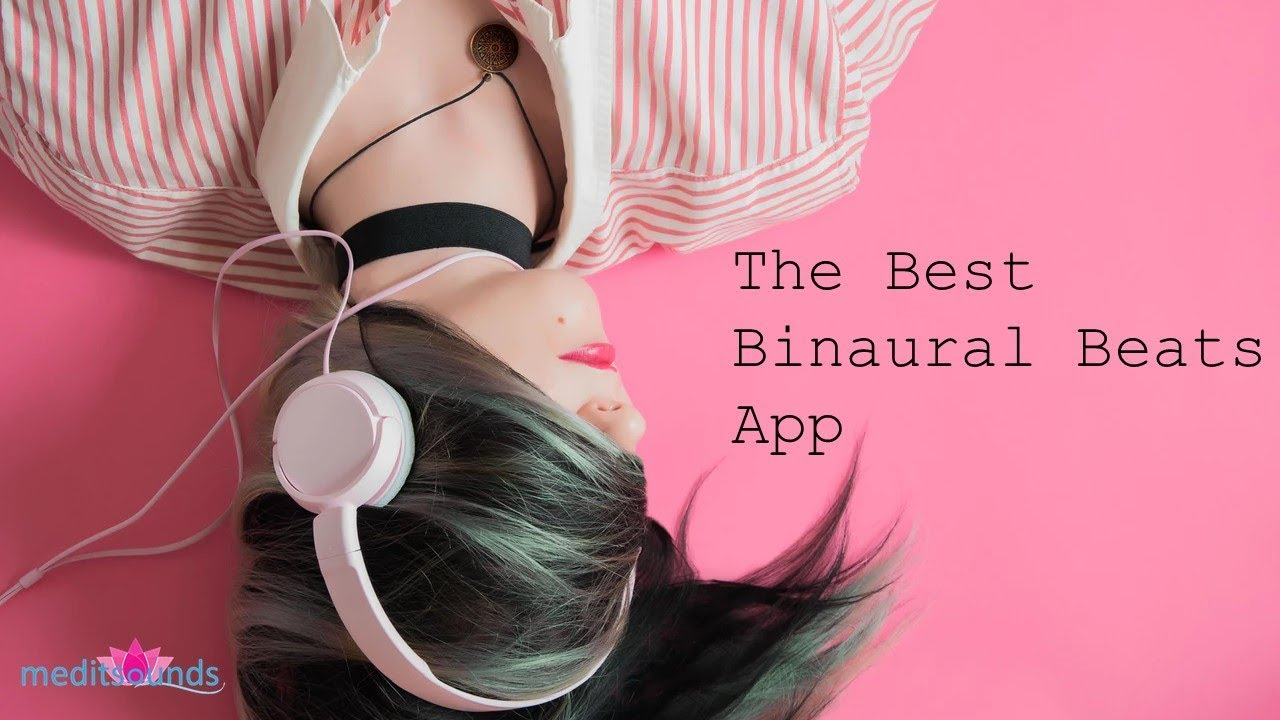 Best Binaural Beats Apps for iOS -
