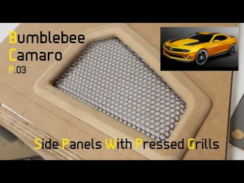 Bumblebee Camaro Pt: 3 Custom Rear Panels With Pressed Grills ;)