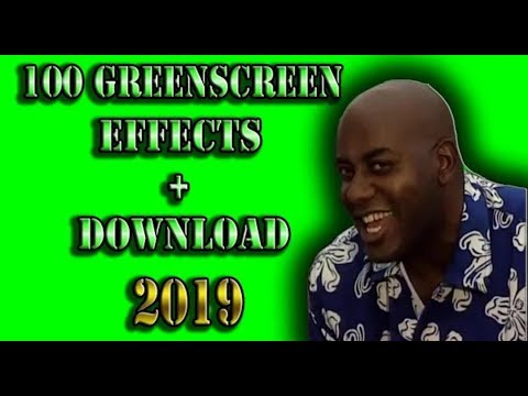 FREE] 100 GreenScreen Effects + Download 2019 GT