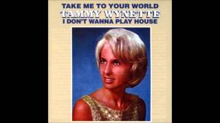 Watch Tammy Wynette Take Me To Your World video