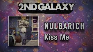 Nulbarich - Kiss Me (Audio)