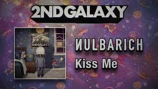 Nulbarich - Kiss Me (Audio)