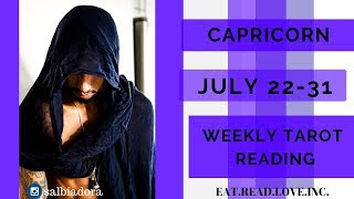 """CAPRICORN - """"IT'S GOING TO BE A LONG PROCESS"""" JULY 22-31 WEEKLY TAROT READING"""