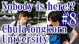 There is no one at Chulalongkorn University!? (Yuru First time to Thailand)#8