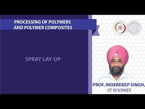 Lecture 18: Spray lay-up