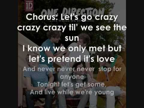 Live While We're Young LYRICS One Direction (LYRICS ON SCREEN)