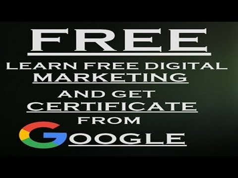 Learn Free digital marketing and get certificate from google